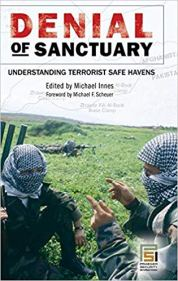 Denial of Sanctuary: Understanding Terrorist Safe Havens